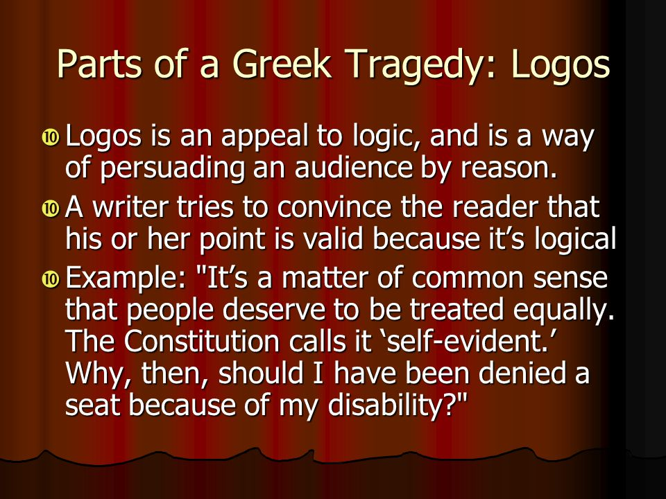 Parts of a Greek Tragedy: Logos