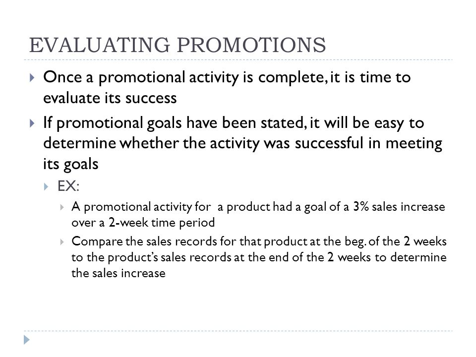 EVALUATING PROMOTIONS
