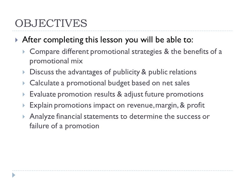 OBJECTIVES After completing this lesson you will be able to: