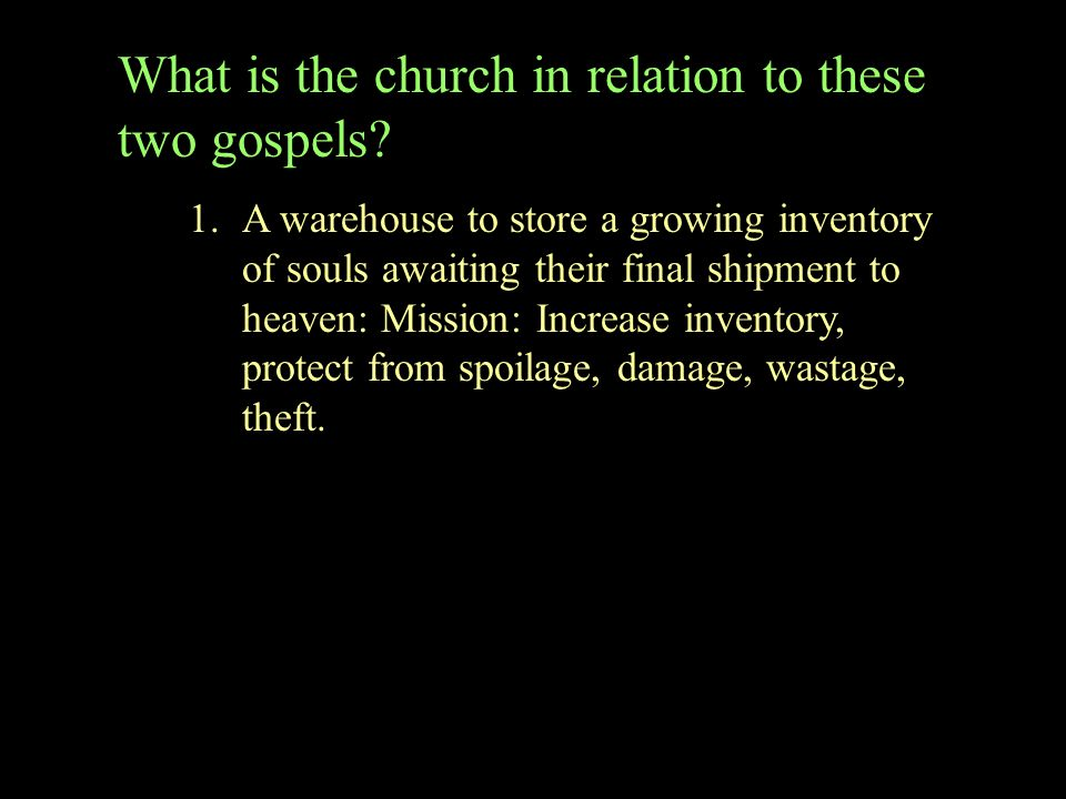 What is the church in relation to these two gospels