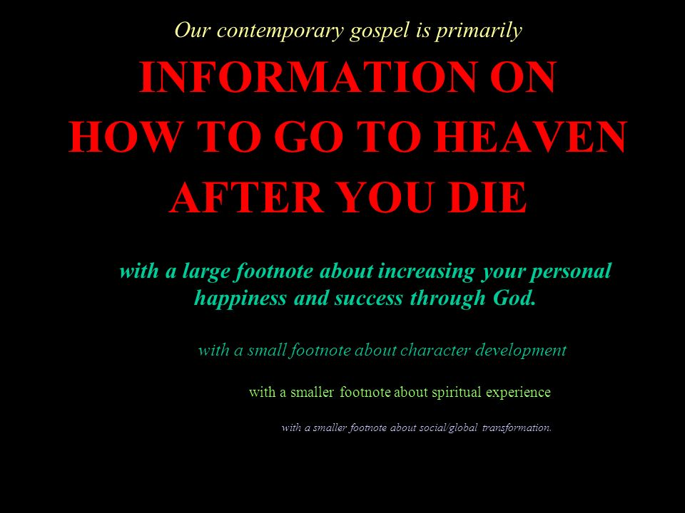 INFORMATION ON HOW TO GO TO HEAVEN AFTER YOU DIE