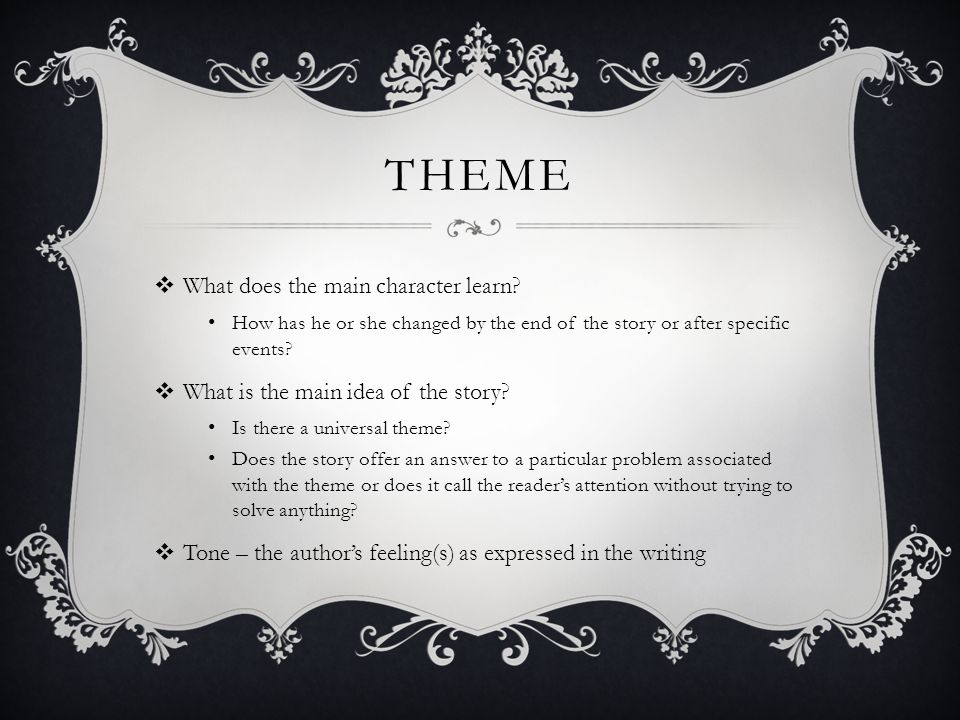 Theme What does the main character learn