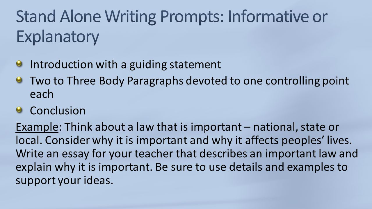 Stand Alone Writing Prompts: Informative or Explanatory