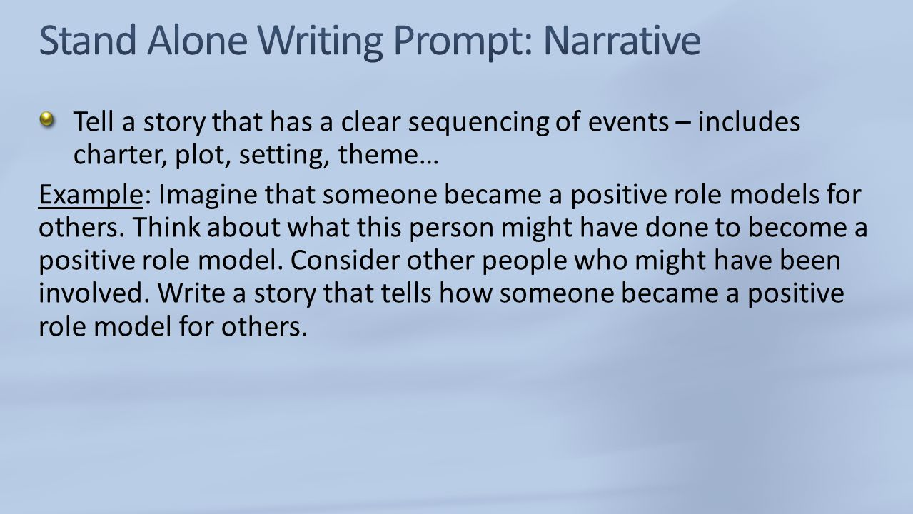 Stand Alone Writing Prompt: Narrative