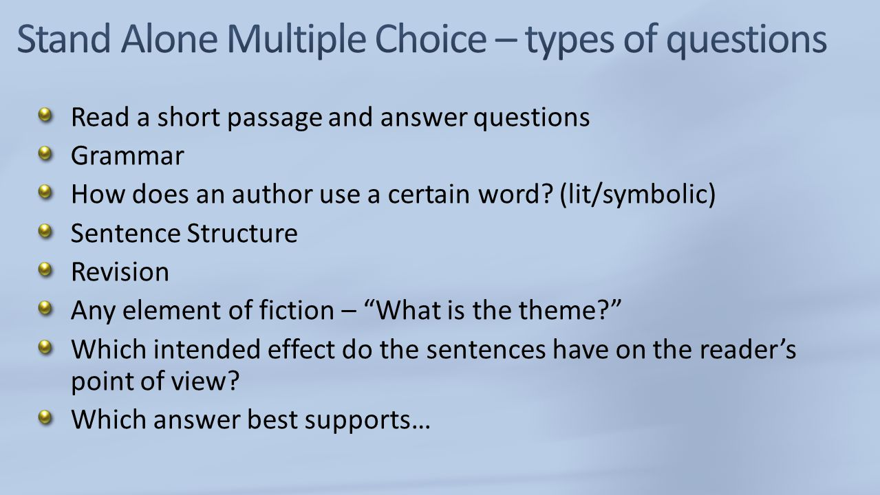 Stand Alone Multiple Choice – types of questions