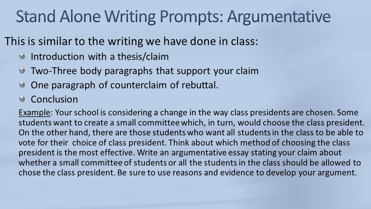 Stand Alone Writing Prompts: Argumentative