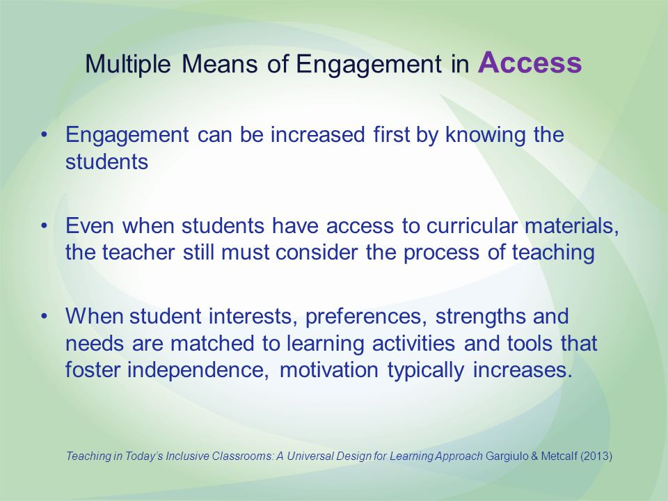 Multiple Means of Engagement in Access