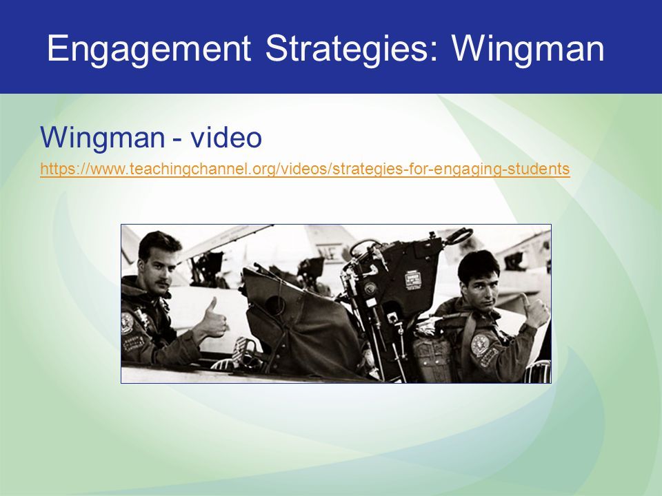 Engagement Strategies: Wingman