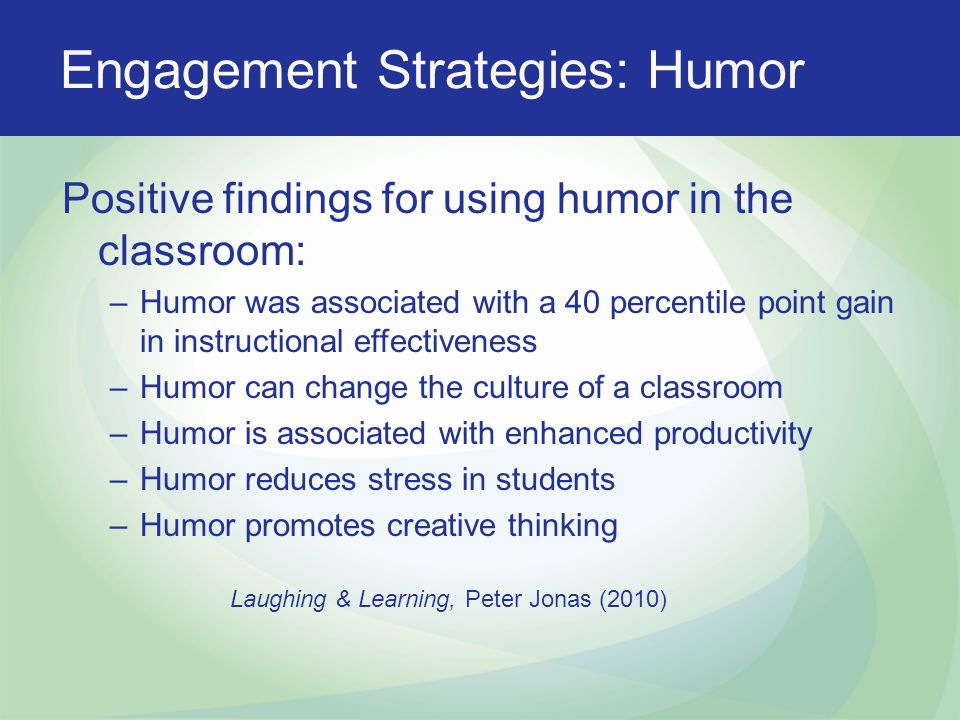 Engagement Strategies: Humor