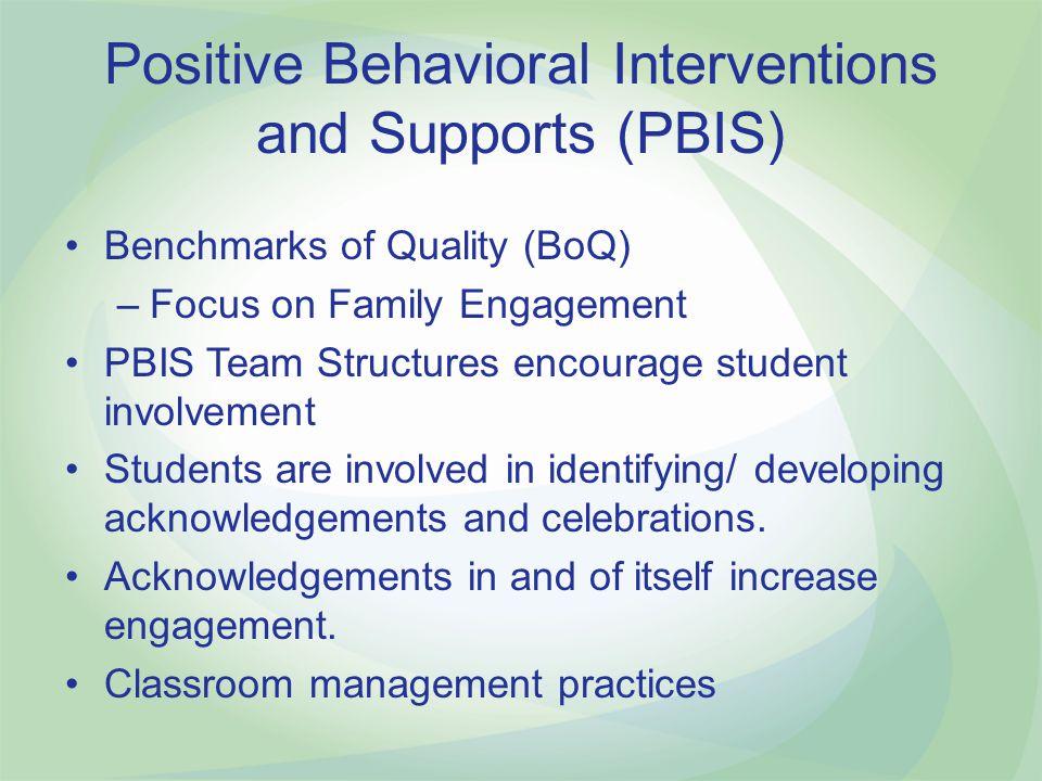 Positive Behavioral Interventions and Supports (PBIS)