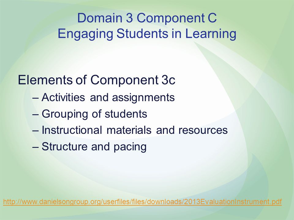 Domain 3 Component C Engaging Students in Learning