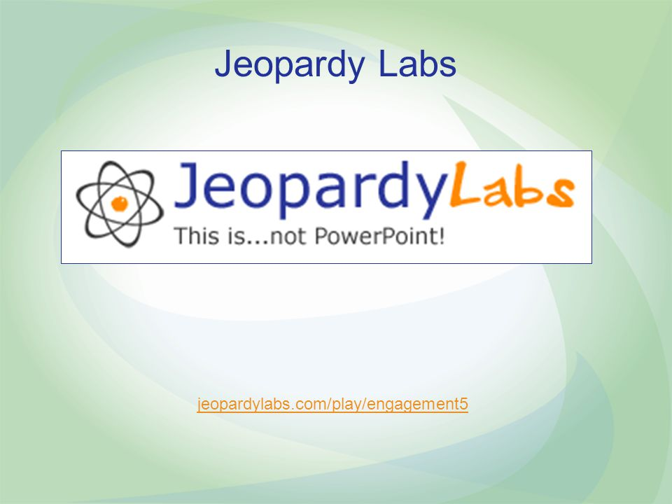 Jeopardy Labs jeopardylabs.com/play/engagement5