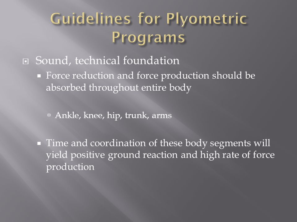 Guidelines for Plyometric Programs