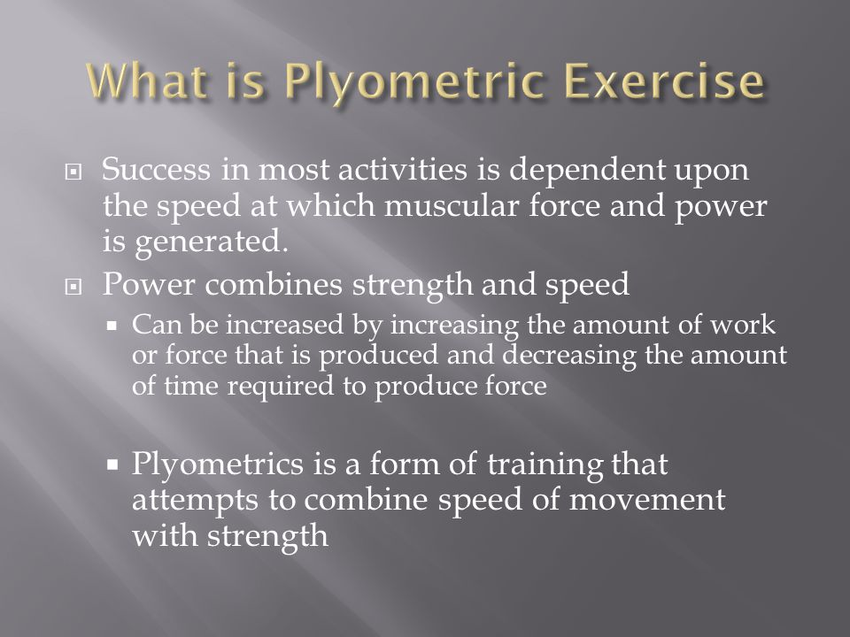 What is Plyometric Exercise