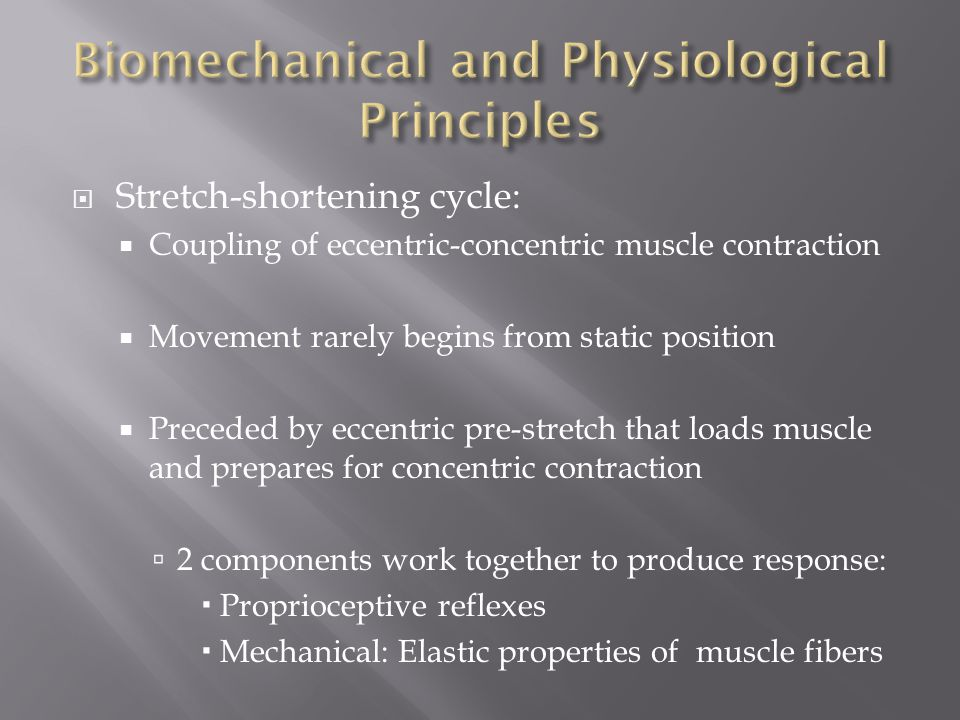 Biomechanical and Physiological Principles