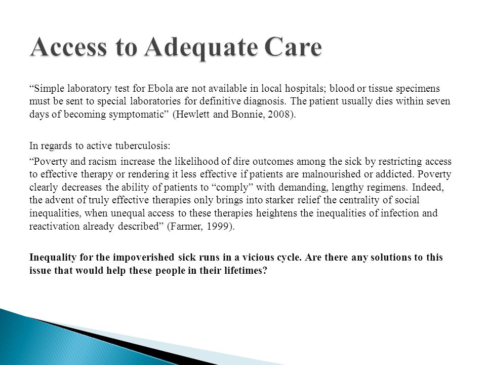 Access to Adequate Care
