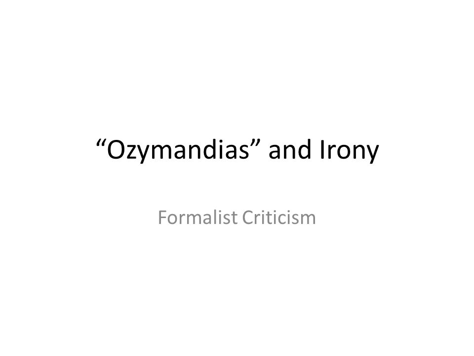 ozymandias rdquo and irony ppt ozymandias and irony
