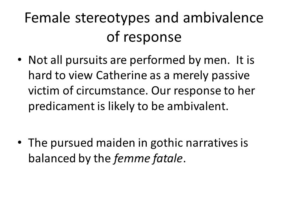 Female stereotypes and ambivalence of response