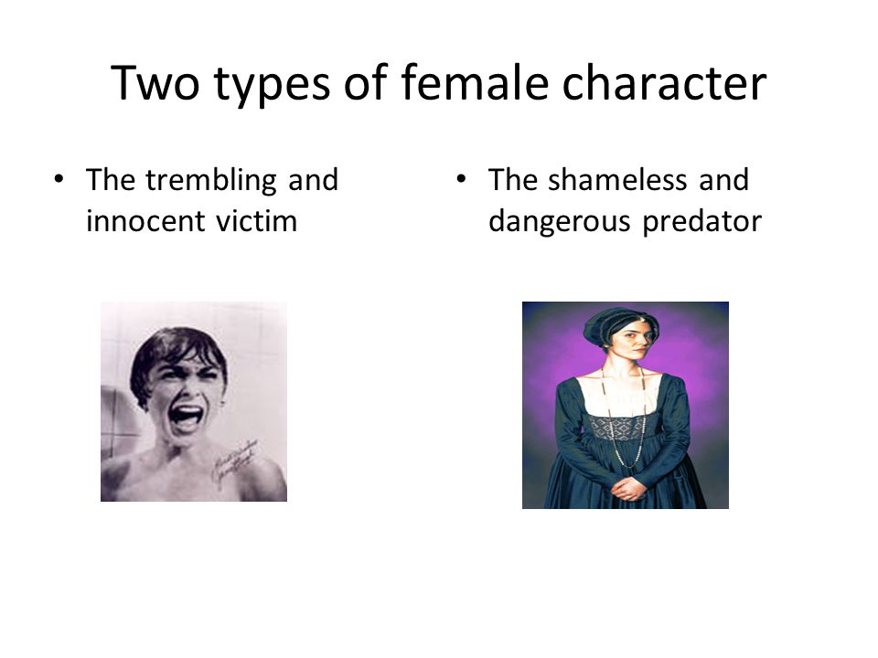 Two types of female character