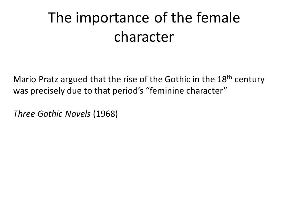 The importance of the female character