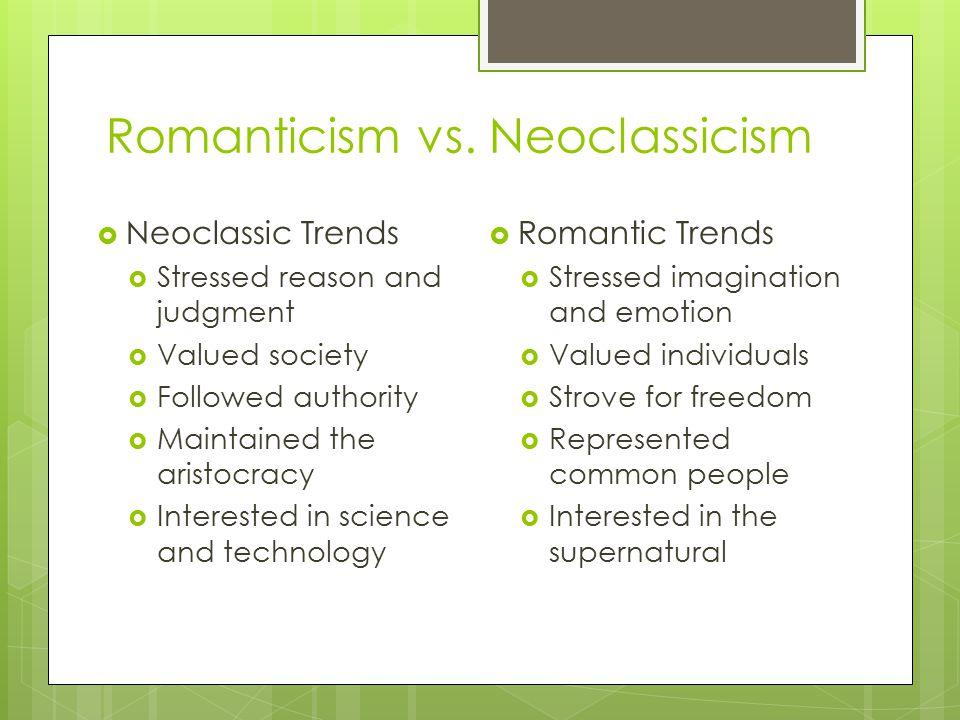 Romanticism vs. Neoclassicism