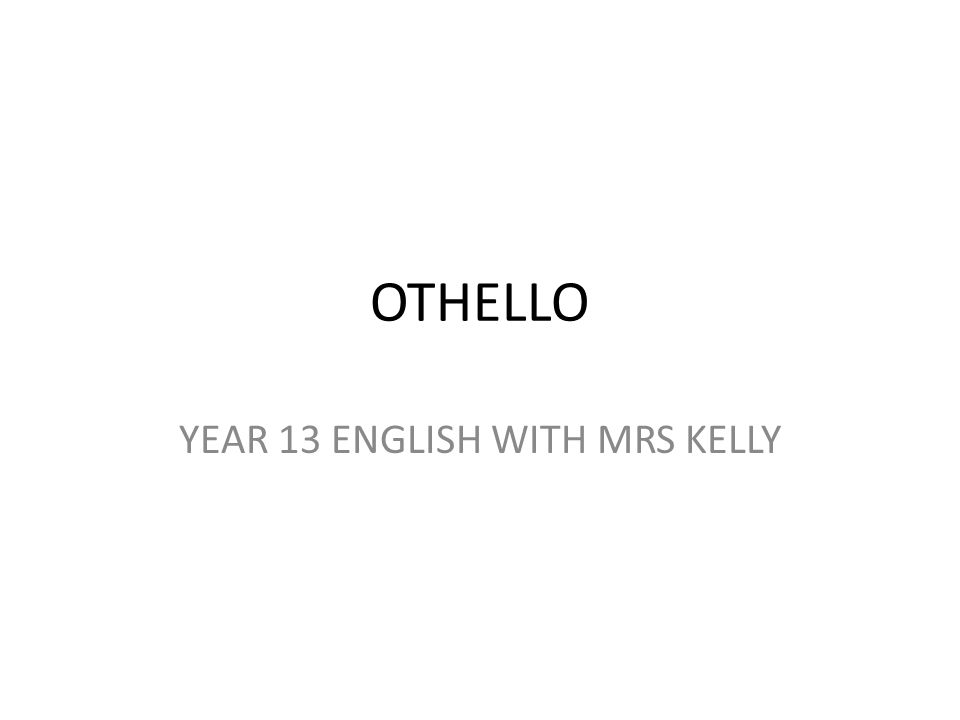 YEAR 13 ENGLISH WITH MRS KELLY