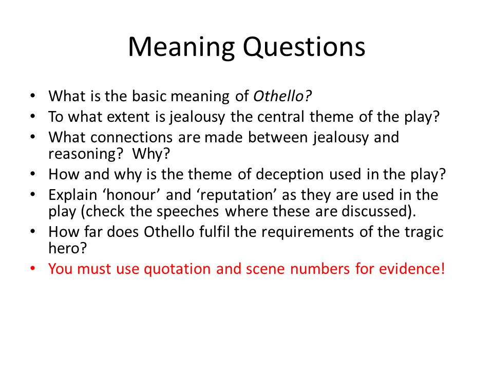 Meaning Questions What is the basic meaning of Othello