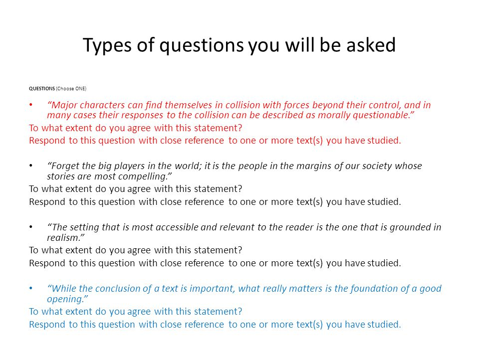 Types of questions you will be asked