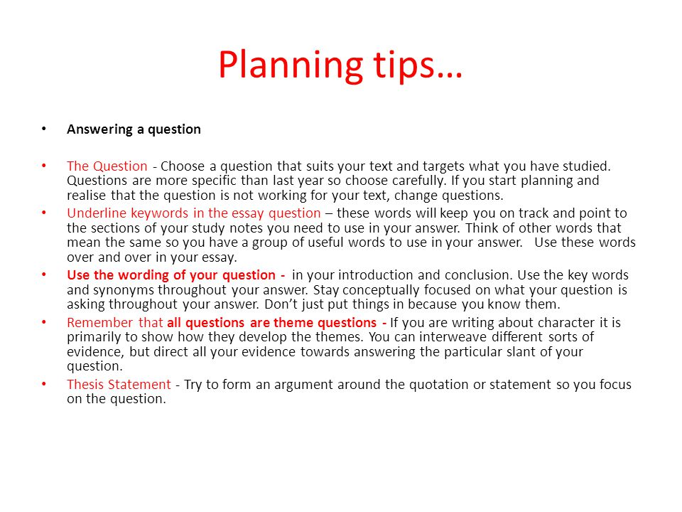 Planning tips… Answering a question