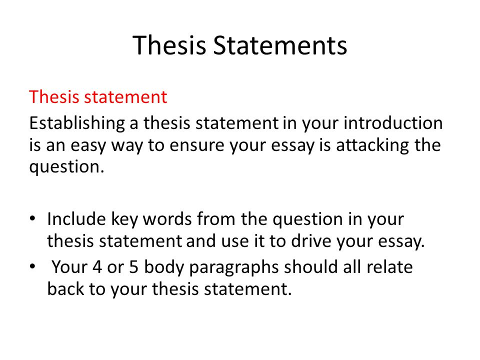Thesis Statements Thesis statement