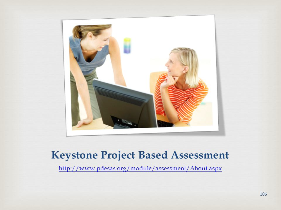 Keystone Project Based Assessment