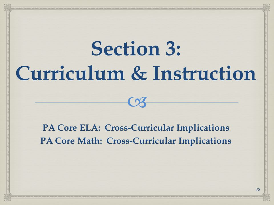 Section 3: Curriculum & Instruction