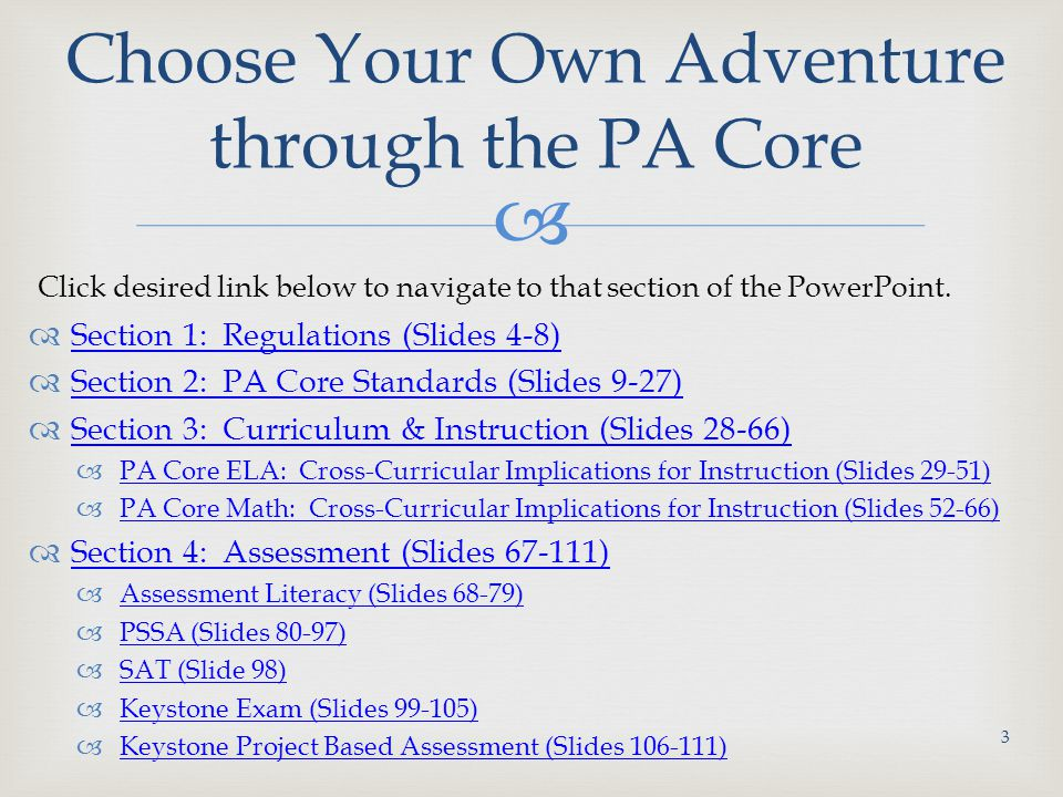 Choose Your Own Adventure through the PA Core