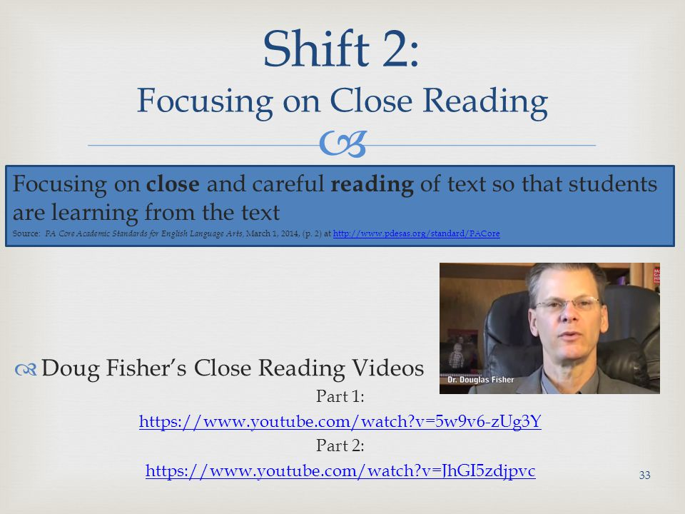 Shift 2: Focusing on Close Reading