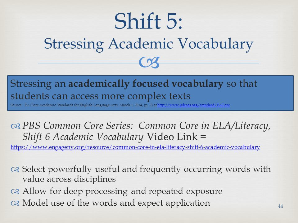 Shift 5: Stressing Academic Vocabulary