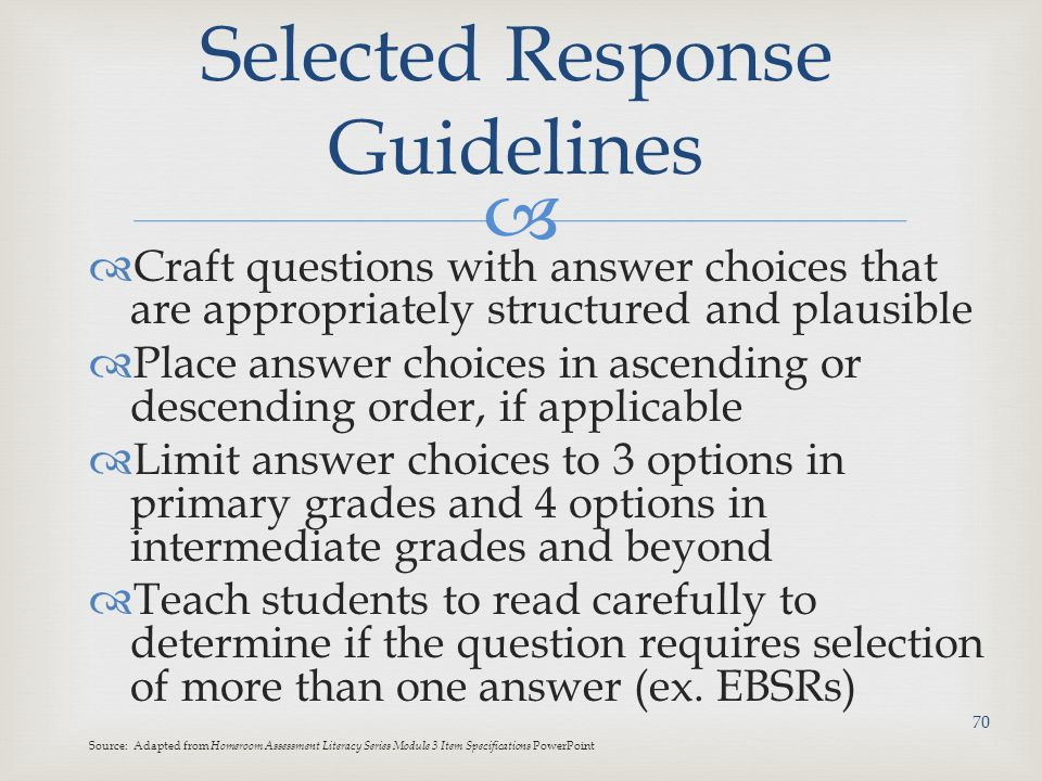 Selected Response Guidelines