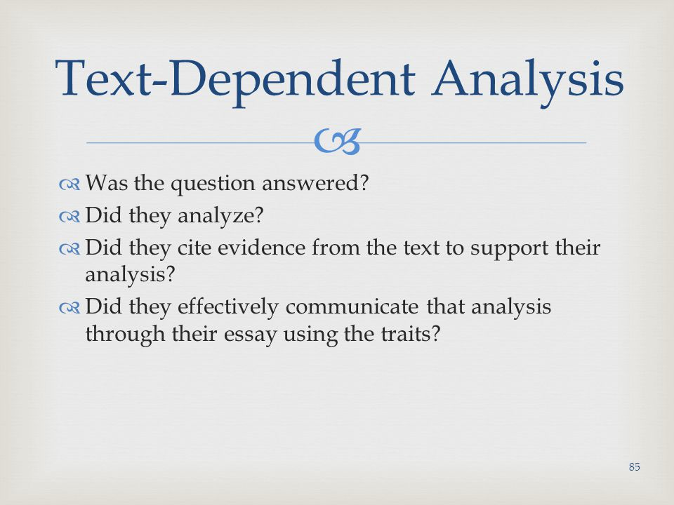 Text-Dependent Analysis