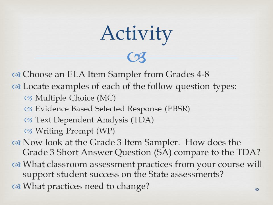 Activity Choose an ELA Item Sampler from Grades 4-8