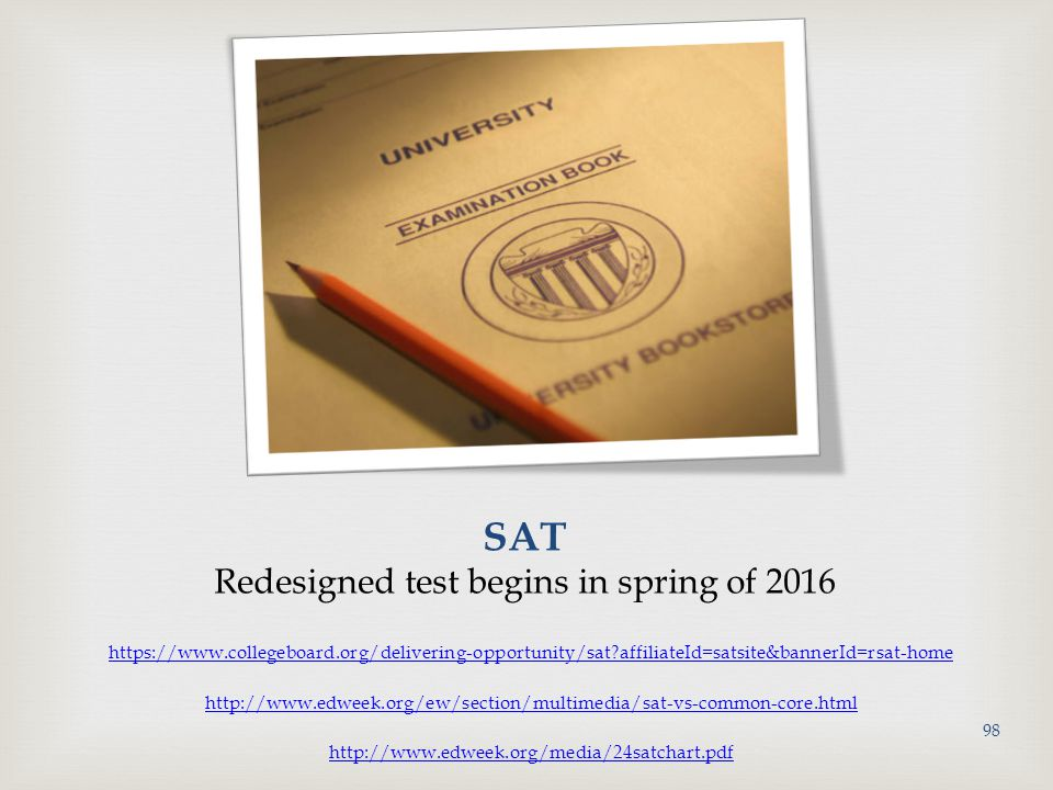 SAT Redesigned test begins in spring of 2016