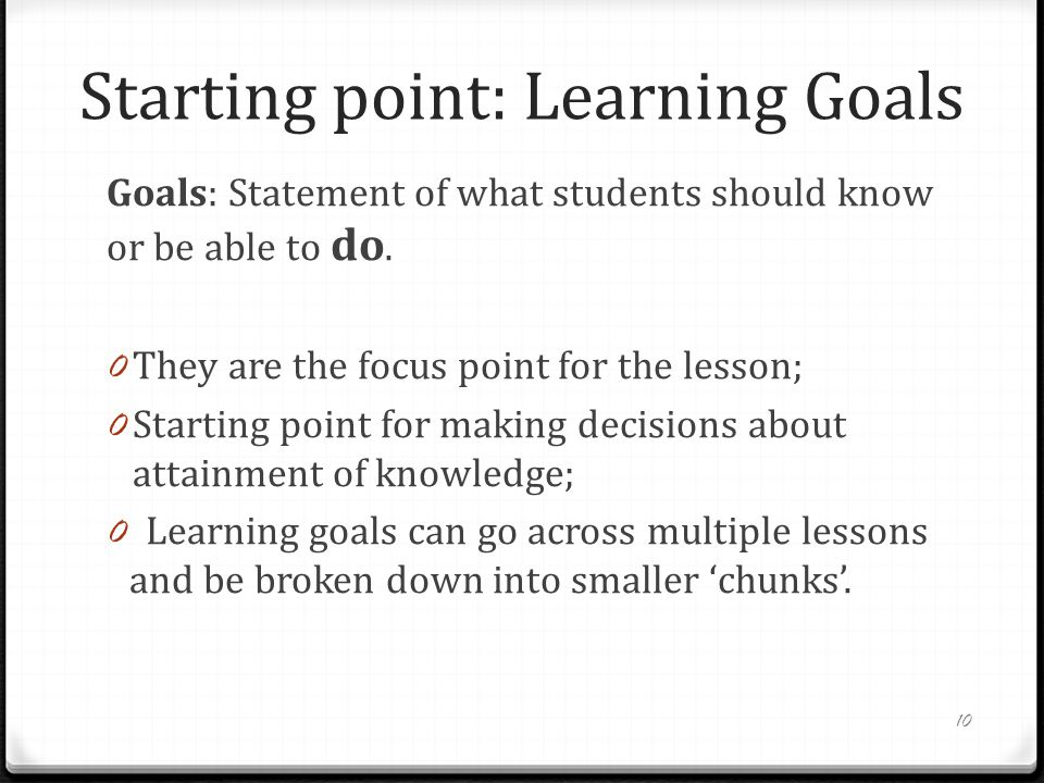 Starting point: Learning Goals