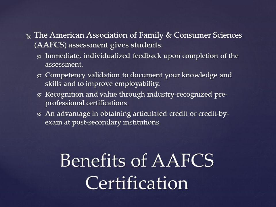 Benefits of AAFCS Certification