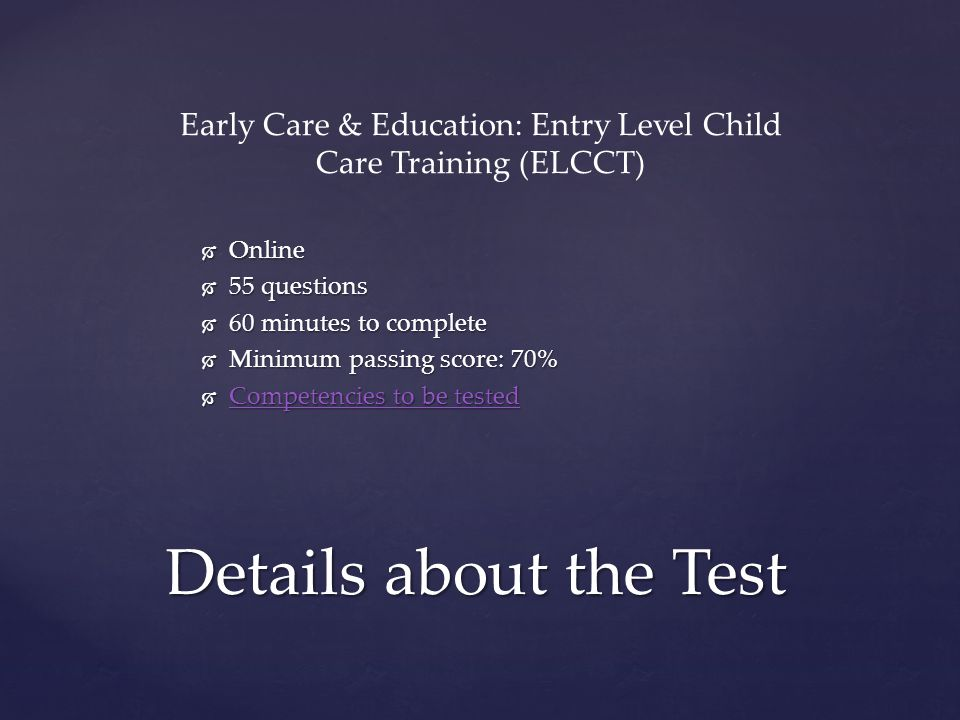 Early Care & Education: Entry Level Child Care Training (ELCCT)