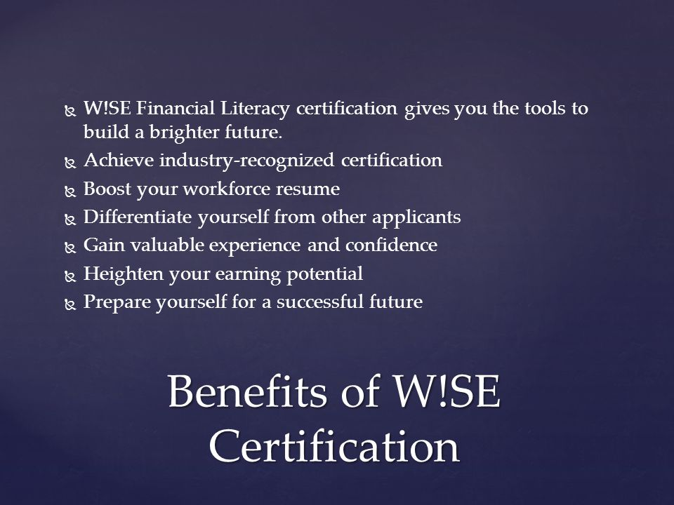 Benefits of W!SE Certification