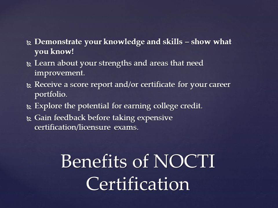 Benefits of NOCTI Certification