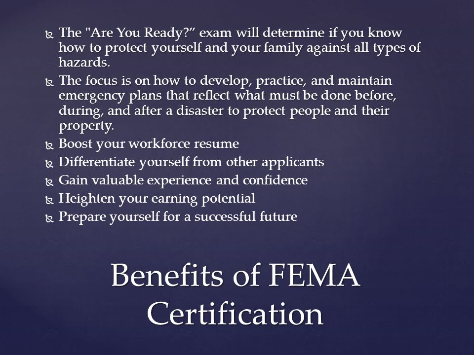 Benefits of FEMA Certification