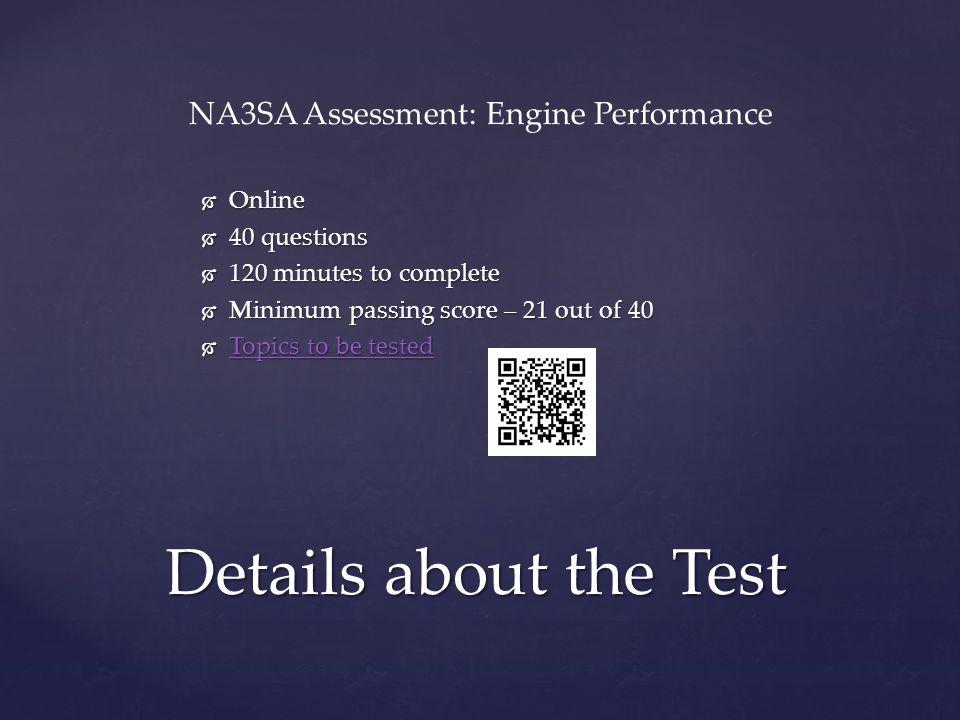 NA3SA Assessment: Engine Performance