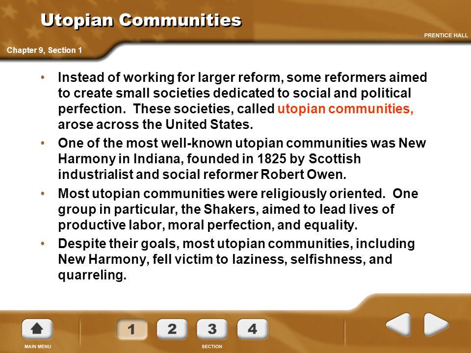 Utopian Communities Chapter 9, Section 1.