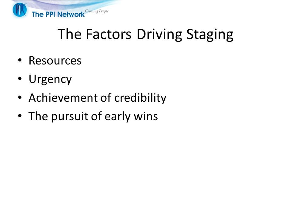 The Factors Driving Staging