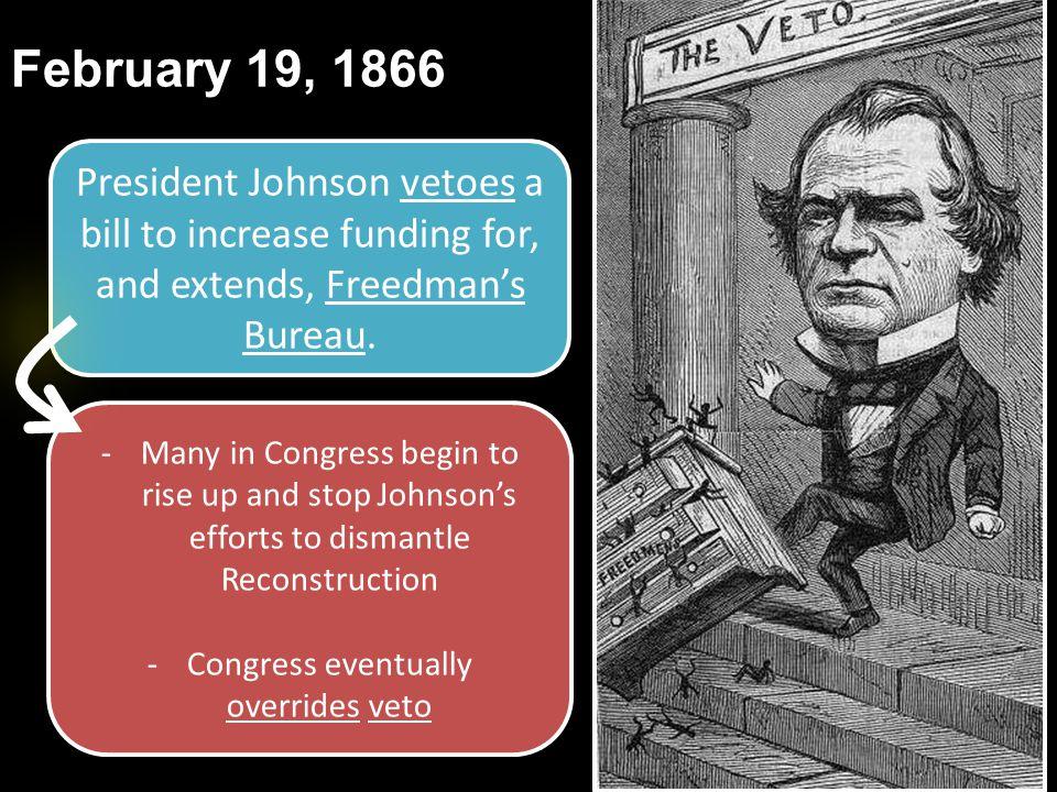 Congress eventually overrides veto