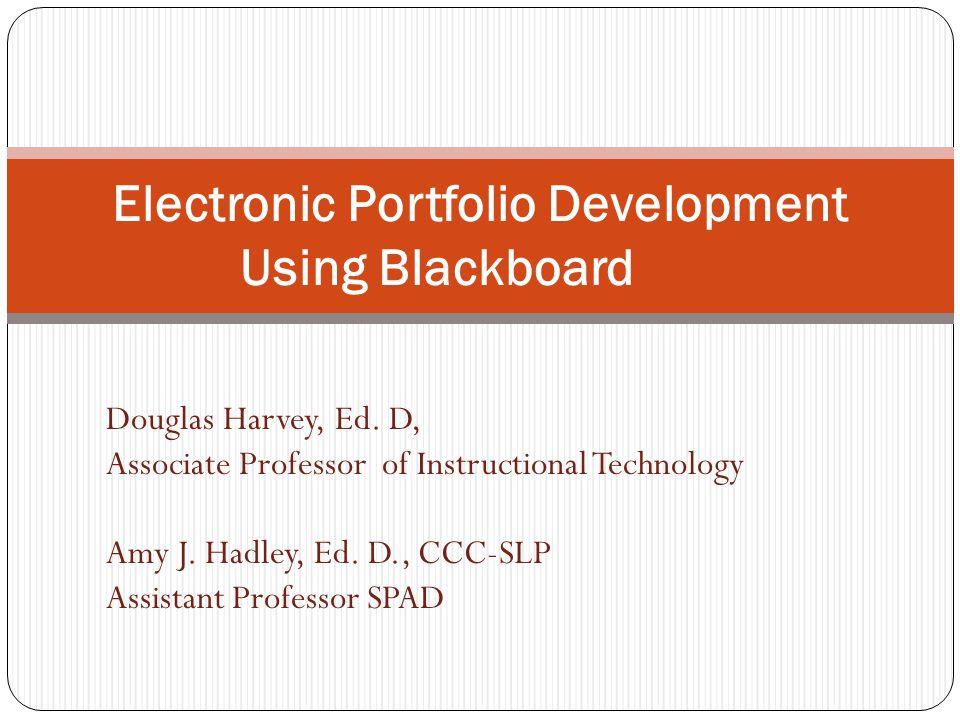 Electronic Portfolio Development Using Blackboard